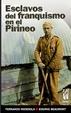 Cover of Esclavos del franquismo en el Pirineo