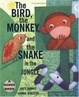 Cover of The Bird, the Monkey, and the Snake in the Jungle