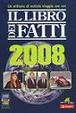 Cover of Il libro dei fatti 2008