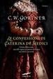 Cover of Le confessioni di Caterina De' Medici