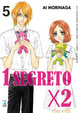 Cover of 1 segreto x 2 Vol. 05