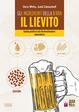 Cover of Gli ingredienti della birra. Il lievito