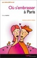 Cover of Où s'embrasser à Paris