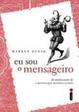 Cover of Eu Sou o Mensageiro
