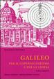 Cover of Galileo per il copernicanesimo e per la Chiesa