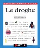 Cover of Le droghe