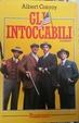 Cover of Gli intoccabili