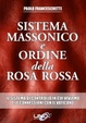 Cover of Sistema massonico e ordine della Rosa Rossa