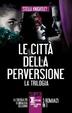 Cover of Le città della perversione