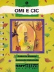 Cover of Omi e Cic