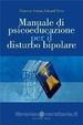 Cover of Manuale di psicoeducazione per il disturbo bipolare
