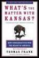 Cover of What's The Matter With Kansas?