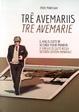 Cover of Tre Avemaris = Tre avemarie