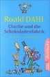 Cover of Charlie Und Die Schokoladenfabrik