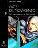 Cover of L'arte del Novecento dall'Espressionismo al Multimediale - Vol. IX