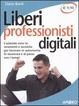 Cover of Liberi professionisti digitali