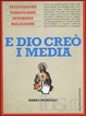 Cover of E Dio creò i media