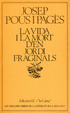 Cover of La vida i la mort d'en Jordi Fraginals
