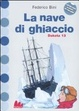 Cover of La nave di ghiaccio. Dakota 13
