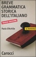 Cover of Breve grammatica storica dell'italiano