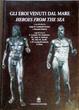 Cover of Gli eroi venuti dal mare
