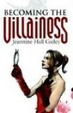 Cover of Becoming the Villainess