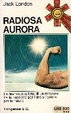 Cover of Radiosa aurora