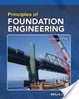 Cover of Principles of Foundation Engineering, Si Edition