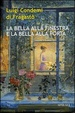 Cover of La bella alla finestra e la bella alla porta