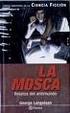 Cover of La mosca