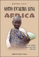 Cover of Sotto un'altra luna, Africa