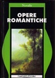 Cover of Opere romantiche