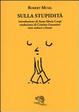 Cover of Sulla stupidità. Testo tedesco a fronte