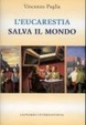 Cover of L' eucarestia salva il mondo