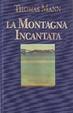 Cover of La montagna incantata
