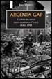 Cover of Argenta Gap. La battaglia finale della campagna d'Italia. Aprile 1945