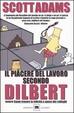 Cover of Il piacere del lavoro secondo Dilbert