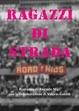 Cover of Ragazzi di strada