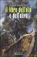 Cover of Il libro dell'olio e dell'olivo
