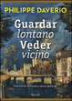 Cover of Guardar lontano veder vicino
