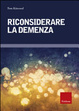 Cover of Riconsiderare la demenza