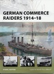 Cover of German Commerce Raiders 1914-18