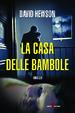 Cover of La casa delle bambole