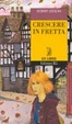 Cover of Crescere in fretta