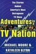 Cover of Adventures in a TV Nation
