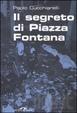 Cover of Il segreto di Piazza Fontana