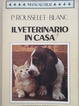 Cover of Il veterinario in casa