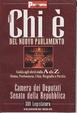 Cover of Il chi è del nuovo Parlamento. Gli eletti dalla A alla Z. Nome, professione, città, biografia e partito
