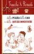 Cover of Trucchi & rimedi della pulizia della casa e delle astuzie domestiche