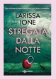 Cover of Stregata dalla notte